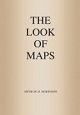THE LOOK OF MAPS