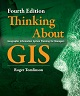 Thinking about GIS – Revised and updated